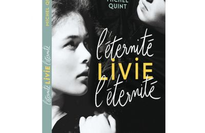 Michel Quint - L'éternité Livie l'éternité