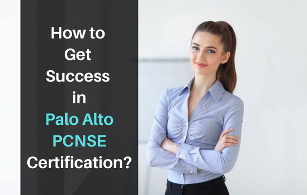 How Do I Pass Palo Alto PCNSE Certification in First Attempt?