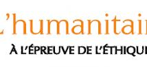 Les ambiguïtés de l'action humanitaire