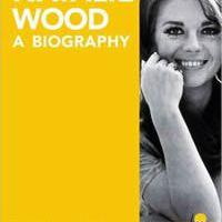 Natalie Wood a biography