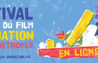 Le Festival national du film d'animation en ligne du 7 au 20 avril 2021
