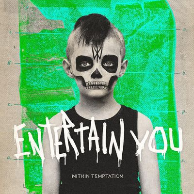 Within Temptation - Entertain You (Nouveau Single)