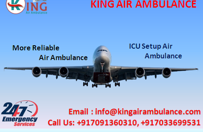 King Air Ambulance Service in Patna: The Amenities for Emergency Case