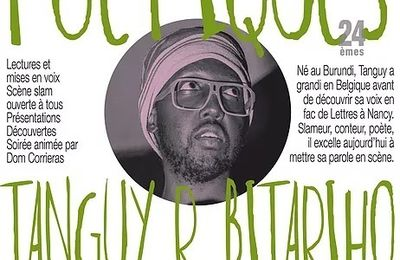 Relais : Rencontres poétiques au Z'art be de Woippy, avec le génial Tanguy R.Bitariho, vendredi 24 novembre, à 20 h 01