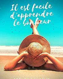 Il est facile d'apprendre le bonheur - @SoophiaLaurent