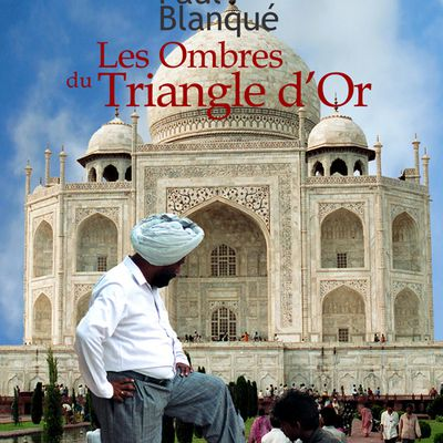 « Les Ombres du Triangle d'Or »