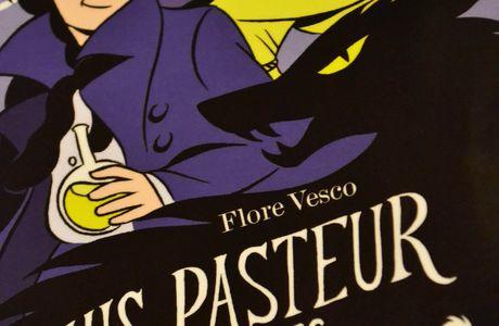 """""""Louis Pasteur contre les loups-garous"""" de Flore Vesco"""