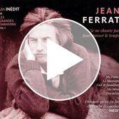 Découvrez l'ultime chanson posthume de Jean Ferrat