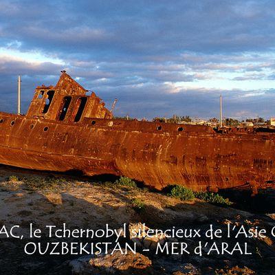 """Ouzbekistan, Catastrophe de la Mer d'Aral. Moynaq, le """"Tchernobyl silencieux"""" de l'Asie Centrale."""