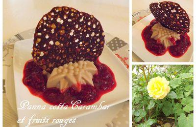 Panna cotta pour Agathe, CARAMBAR et fruits rouges