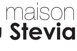 Mon nouveau partenariat : La Maison De Stevia