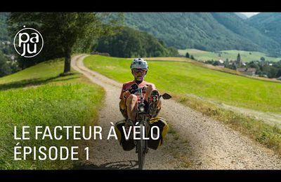 L'incroyable périple d'un facteur à vélo, entre Bretagne et Suisse (première partie)