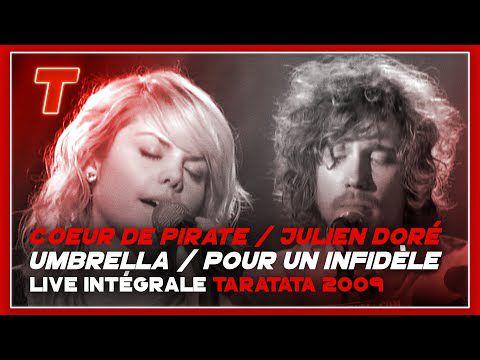 "... le duo Julien Doré et Coeur de Pirate reprenant ""Umbrella"" de Rihanna"