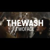 The Wash - TwoFace