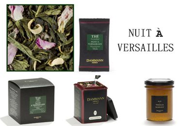 Histoire d'un thé : Nuit à Versailles
