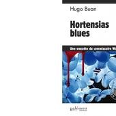 Hugo BUAN : Hortensias blues. Une enquête du commissaire Workan N°1. - Les Lectures de l'Oncle Paul