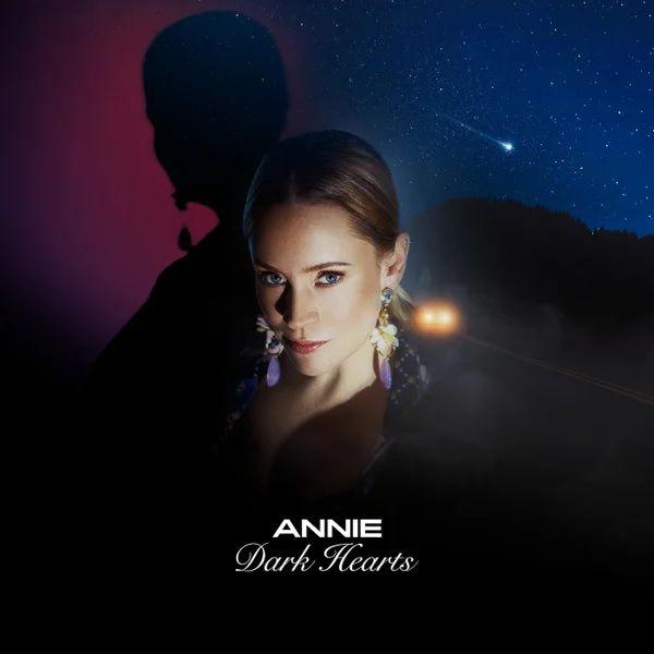 Annie est enfin de retour avec « Dark Hearts » !