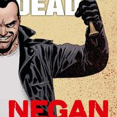 WALKING DEAD - NEGAN - Site sur la Science-fiction et le Fantastique