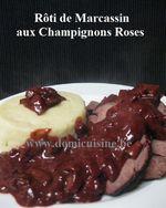 Octobre Rose: Rôti de Marcassin aux Champignons Roses ...