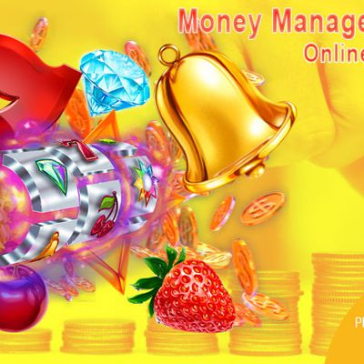 Money Management with Online Slots Game