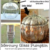 DIY Mercury Glass Pumpkin (how to turn any glass into mercury glass) - 31 Days of Fall Inspiration
