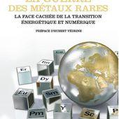 Guillaume PITRON : « La guerre des métaux rares » - RÉVÉLATIONS sur la FACE CACHÉE de la TRANSITION ÉNERGÉTIQUE