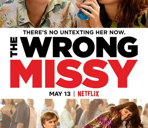 Critique Ciné : The Wrong Missy (2020, Netflix)