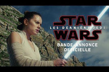 STAR WARS 8 : LA NOUVELLE BANDE ANNONCE EST LÀ