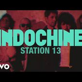 Indochine - Station 13 (audio + paroles)