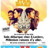 Opération Leclerc - Star Wars 2018 : 90 cartes à Collectionner ! - starwars-fandefrance.over-blog.com