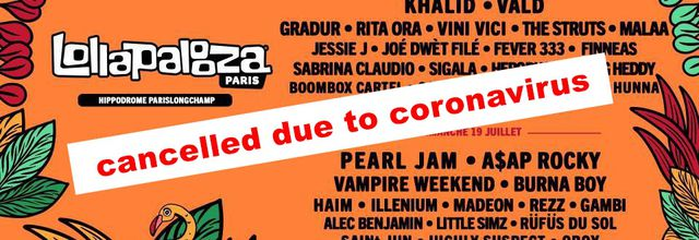 ⚠ Lollapalooza - Paris, France 2020, cancelled due to coronavirus ⚠