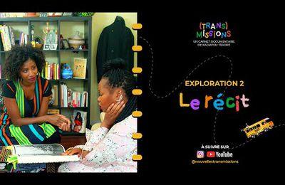 Nouvelles Transmissions - Comment créer une communauté autour de son projet engagé grâce au pouvoir du récit : Afrikanista EP2