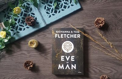 Eve of Man, Tome 1 : Eve of Man - Giovanna Fletcher  et Tom Fletcher
