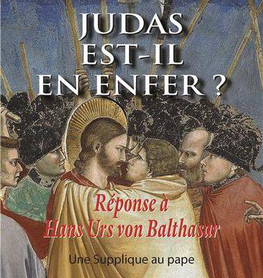 Dernier ouvrage : Judas est-il en Enfer ? - Islam...