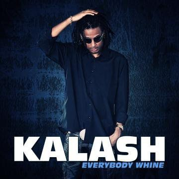 [DANCEHALL]KALASH-EVERYBODY WHINE-2011