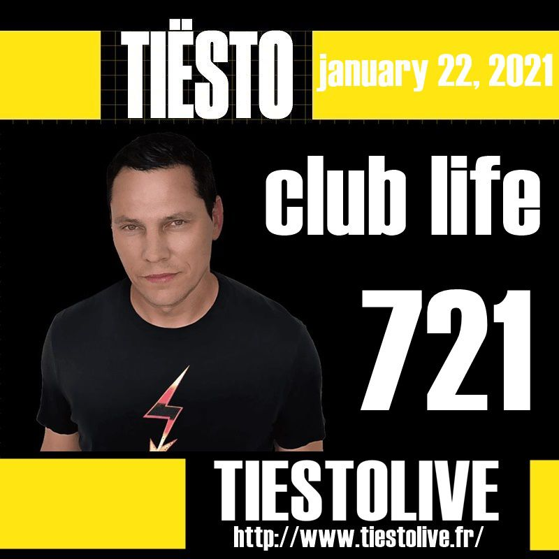 Club Life by Tiësto 721 - january 22, 2021