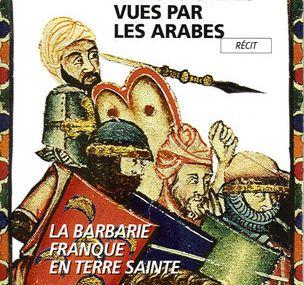 """Amin Maalouf : """"Les croisades vues par les arabes"""""""