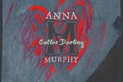Anna Murphy - Cellar darling