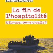 La fin de l'hospitalité de Guillaume Le Blanc, Fabienne Brugère - Editions Flammarion