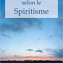 L'EVANGILE SELON LE SPIRITISME, Mondes inférieurs et mondes supérieurs