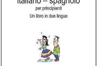 Book2 Italiano - Spagnolo Per Principianti: Un Libro in 2 Lingue