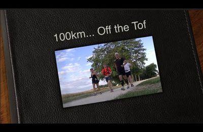 La vidéo des 100km Off the Tof