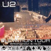 U2 -Elevation Tour -15/08/2001 -Birmingham -Angleterre -NEC Arena #2 - U2 BLOG