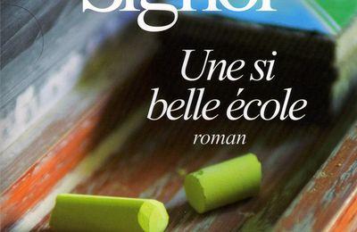 *Une si belle école* de Christian Signol...