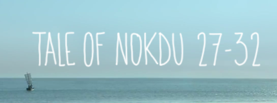 [Cernes] The tale of Nokdu (27 - FIN)