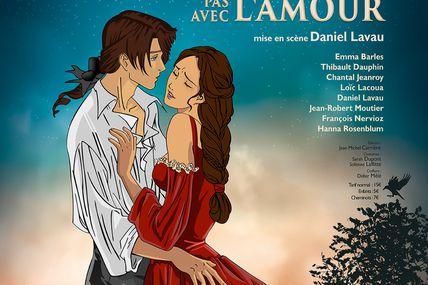 """Compagnie Dramatique l'Equipe : ^""""On ne badine pas avec l'amour"""" du 8 au 24 novembre 2019"""