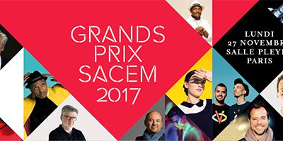 GRAND PRIX SACEM 2017 remis le 27 novembre Salle Pleyel: les lauréats sont…