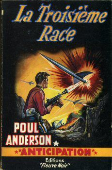 Poul Anderson - La troisième race / The War of Two Worlds (1959)