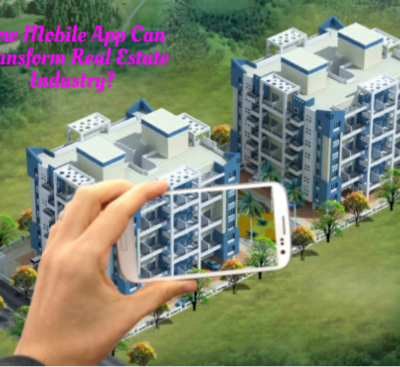 How Mobile App Can be Helpful for Real Estate Industry?