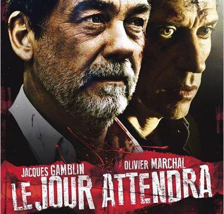 Critique Ciné : Le Jour Attendra, la qualité aussi